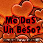display Me DaS Un BeSo?