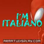 display I´M ITALIANO
