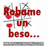 display Robame un beso...