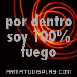 display por dentro soy 100% fuego