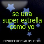 display se una super estrella como yo