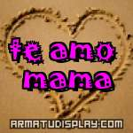 display te amo mama