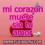 display mi corazon muere sin tu amor